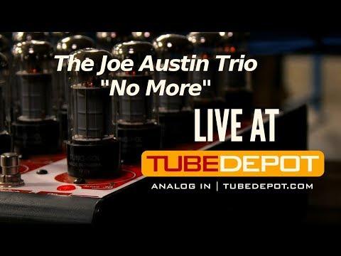 "Live At TubeDepot - The Joe Austin Trio performs ""No More"""