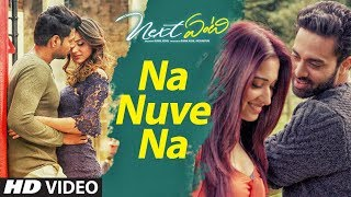 Na Nuve Na Video Song | Next Enti | Leon James | Sundeep Kishan, Tamannaah Bhatia,Navdeep