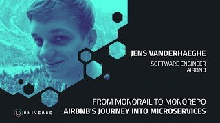 Gambar cover From Monorail to Monorepo: Airbnb's journey into microservices - GitHub Universe 2018