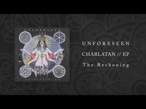UNFORESEEN - The Reckoning (Charlatan // EP)