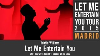 Baixar Robbie Williams • Let Me Entertain You • LMEY Tour 2015 Kick Off In Madrid • Opening Of The Show