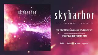 SKYHARBOR - Patience (Official HD Audio - Basick Records)