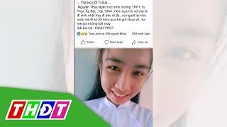 Tiền Giang: Nữ sinh lớp 10 mất tích sau khi đi sinh nhật bạn | THDT