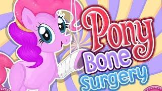 Мой Маленькие Пони Лечим Пинки Пай - LittlePony Bone Surgery