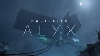 Half-Life Alyx Trailer - Half Life Alyx Gameplay