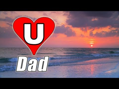 HAPPY FATHER'S DAY SONG E-card Video 2012 Relaxing Music  Piano Tribute card Sunday Teaser poem HD