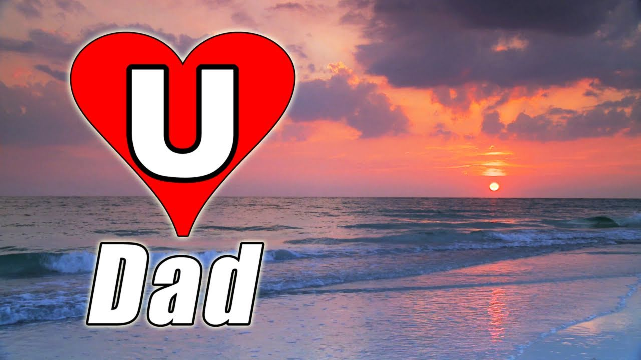 HAPPY FATHER'S DAY SONG E-card Video 2012 Relaxing Music ...