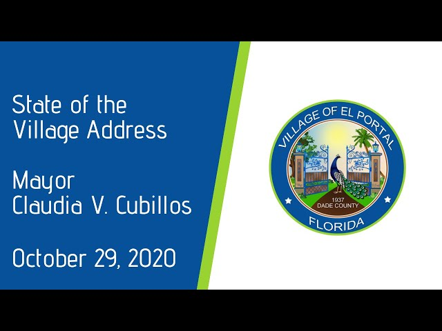 Village of El Portal - State of the Village Address:  Mayor Claudia V. Cubillos October 29, 2020