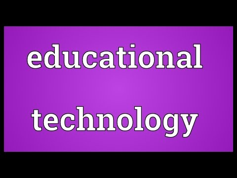 Educational technology Meaning