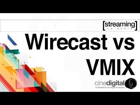 Wirecast o VMIX para hacer streaming multicámara