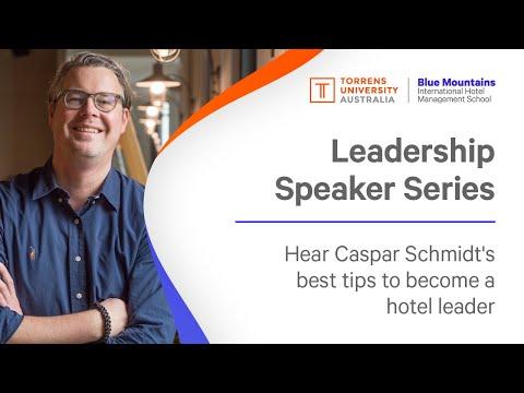 Leadership Speaker Series - Caspar Schmidt, Group Chief Operating Officer, Veriu Hotels & Suites