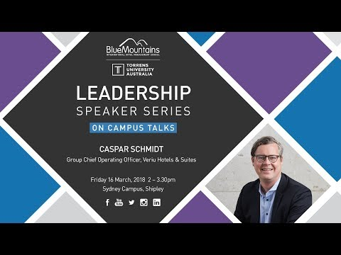 Leadership Speaker Series - Caspar Schmidt, Group Chief Operating Officer, Veriu Hotels & Suites