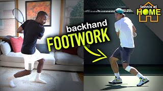 How to Improve Backhand Footwork At Home - Part 2