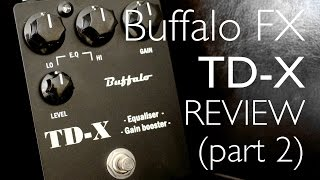 Buffalo FX TD X review (part 2) - David Gilmour Rattle That Lock
