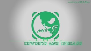 Cowboys And Indians by Martin Carlberg - [Country Music]