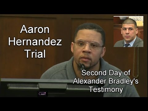 Aaron Hernandez Trial Day 15 Part 1 (Alexander Bradley Continues Testifying) 03/22/17