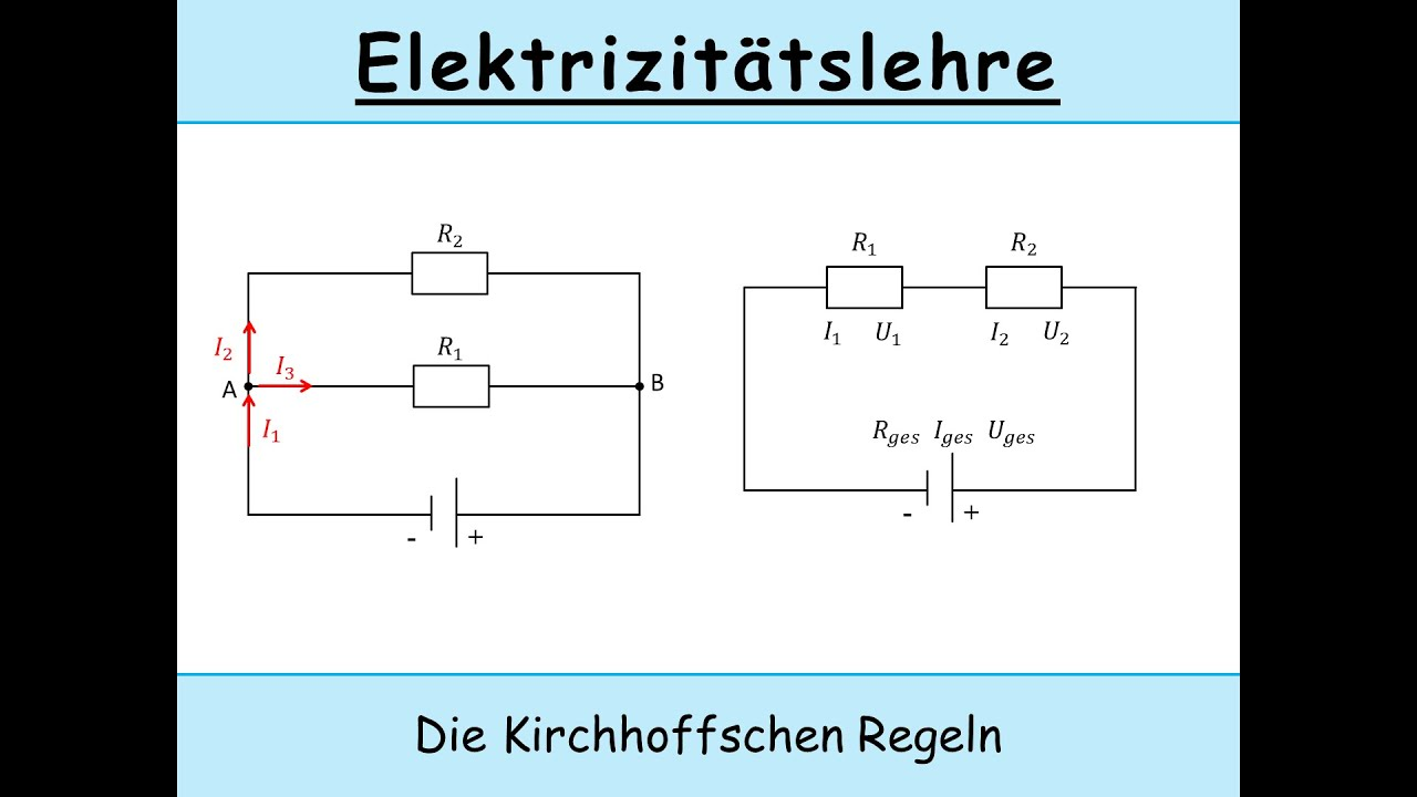 Kirchhoffsche Regeln Und Stromkreise Kirchhoffsche Gesetze Parallelschaltung Reihenschaltung Youtube