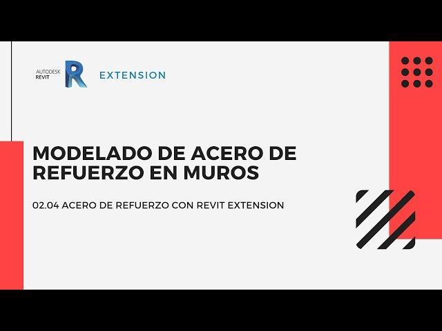 Revit Extensión | 02 04 Modelado de acero de refuerzo en Muros