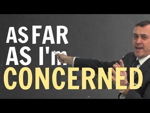 As far as I'm concerned - As far as I know (Avanzado)