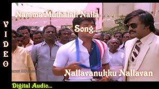 Namma Muthalali Nalla 1080p HD Video Song|Nallavanukku Nallavan Movie songs|Tamizh HD Songs