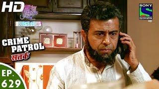 Crime Patrol - क्राइम पेट्रोल सतर्क - Intezaar-2 - Episode 629 - 28th February, 2016