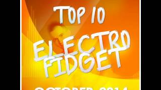 Dj Salis - Top 10 Electro/Fidget October 2014