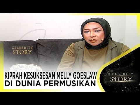 KIPRAH KESUKSESAN MELLY GOESLAW DI DUNIA PERMUSIKAN - CELEBRITY STORY - STARPRO