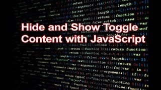 Hide and show toggle content with JavaScript | HTML, CSS and JavaScript