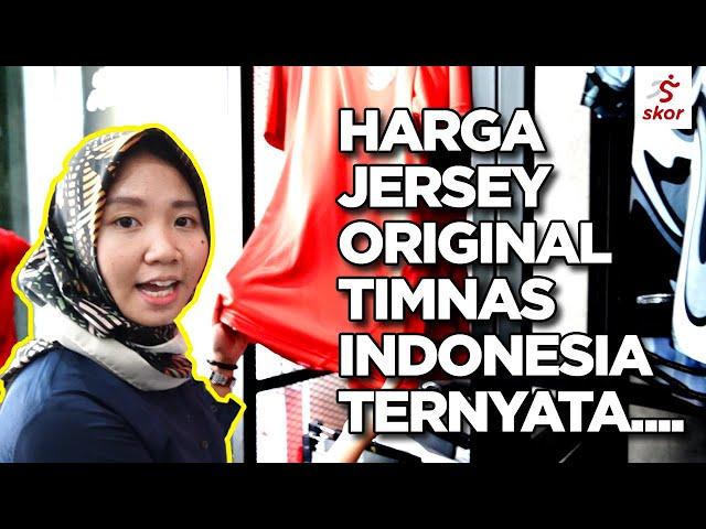MAU BELANJA JERSEY TIMNAS INDONESIA ORIGINAL? SIAPKAN DUIT SEGINI!