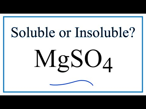 Is MgSO4 Soluble Or Insoluble In Water?