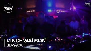 Vince Watson Boiler Room Glasgow DJ Set