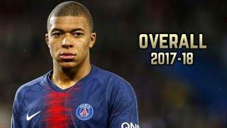 Kylian Mbappé - Overall 2017-18 | Best Skills & Goals