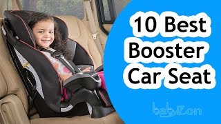 Best Booster Car Seats 2016 - Top 10 Booster Car Seat Reviews