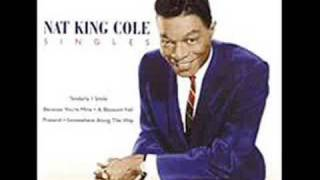 Nat King Cole - Look No Further