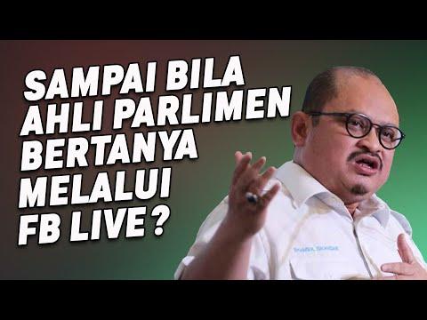 Sampai Bila Ahli Parlimen Bertanya Melalu FB Live?