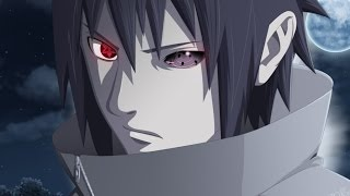 Uchiha Sasuke【AMV】2015 - Not Strong Enough - HD
