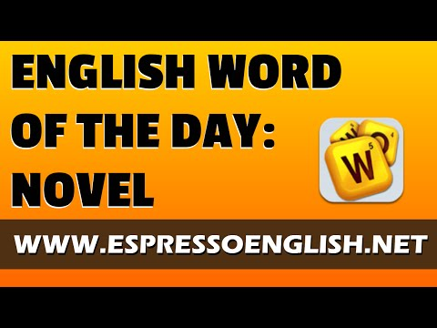 English Vocabulary Word of the Day: NOVEL