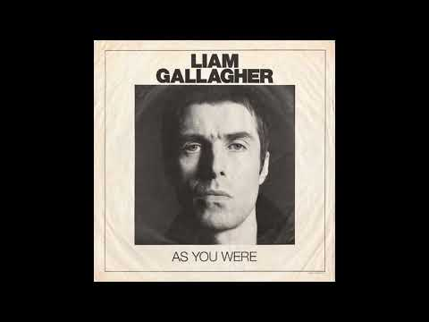 Liam Gallagher - As You Were ( Full album live )