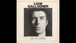 Liam Gallagher - As You Were ( Full album live )