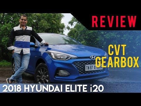 2018 Hyundai Elite i20 (Facelift): CVT Gearbox Review