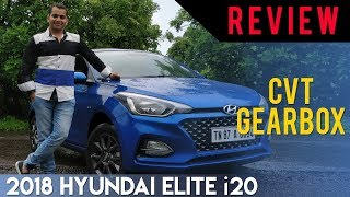 2018 Hyundai Elite i20 (Facelift): CVT Gearbox Review