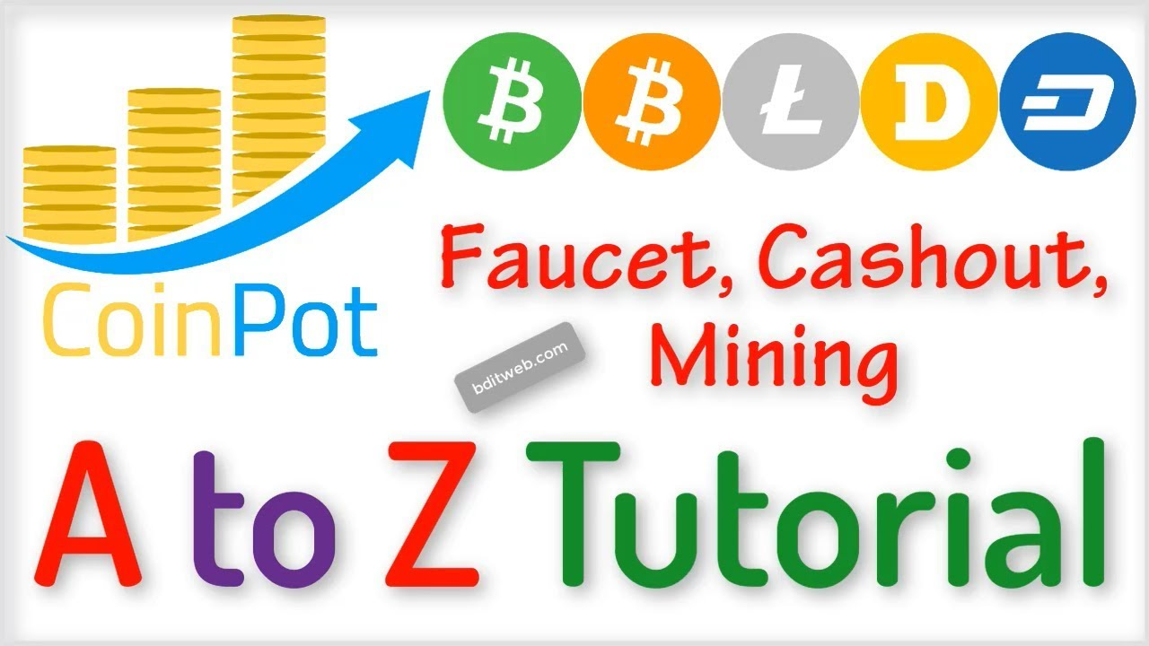 CoinPot full Tutorial 2019 - Coinpot co Faucets List, Withdrawal, Mining