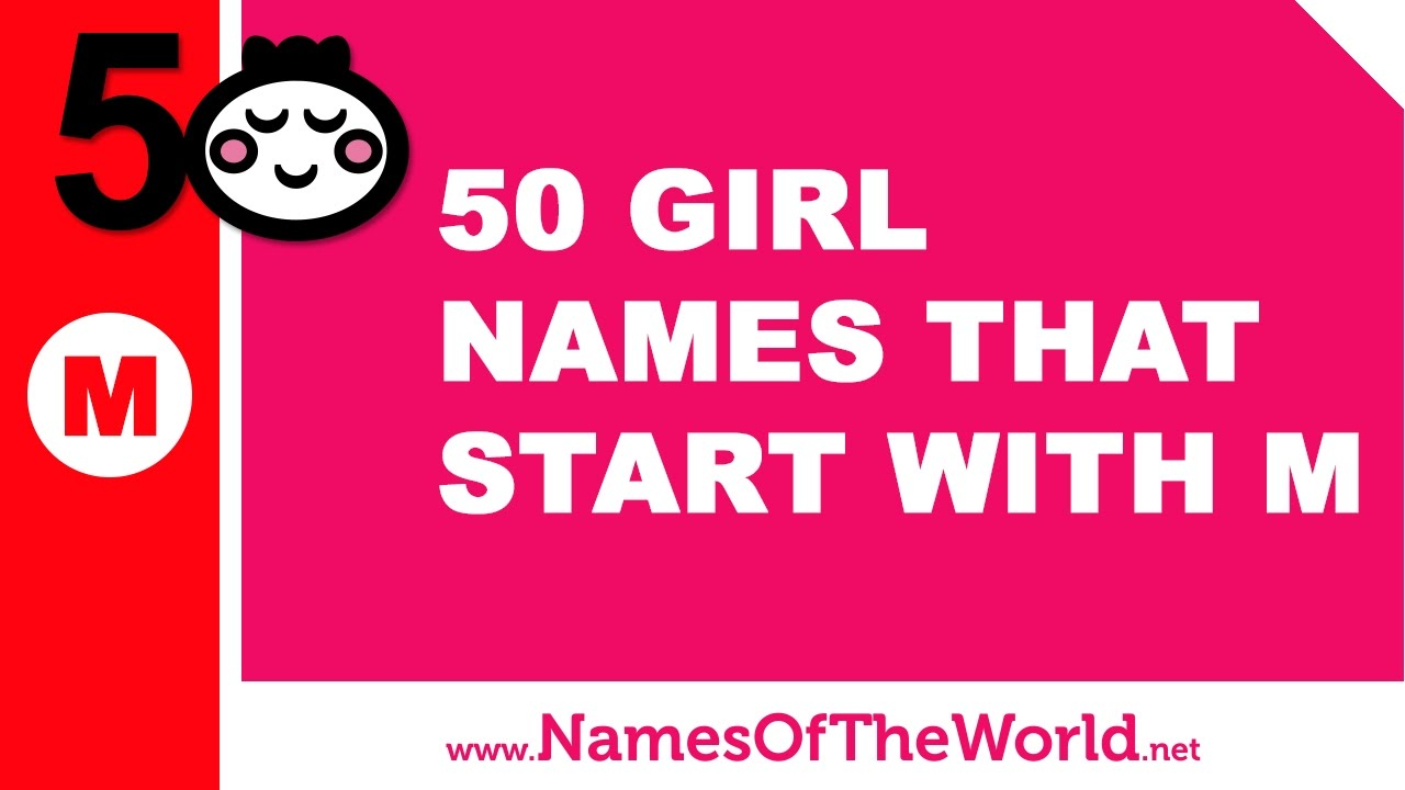 50 Girl Names That Start With M