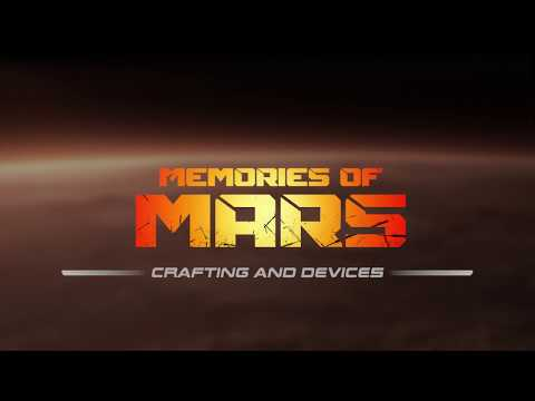 Memories of Mars - Dev Diary 05 - Crafting & Devices