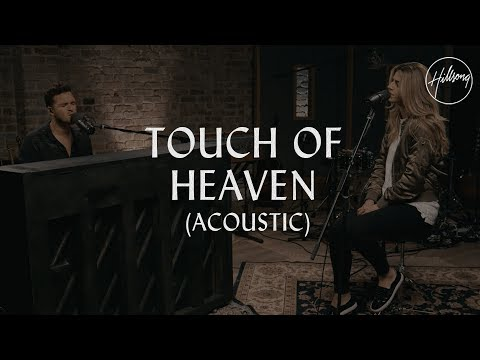 Touch Of Heaven (Acoustic) - Hillsong Worship