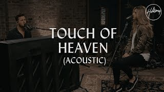Touch Of Heaven Acoustic Hillsong Worship