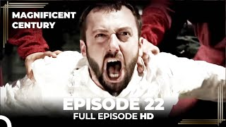 Magnificent Century Episode 22  English Subtitle