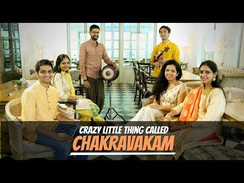 Crazy Little Thing Called Chakravakam - Thayir Sadam Project (feat. Ranjani-Gayatri)