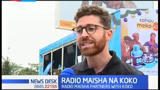 Radio Maisha and Koko fuel host road show to educate masses