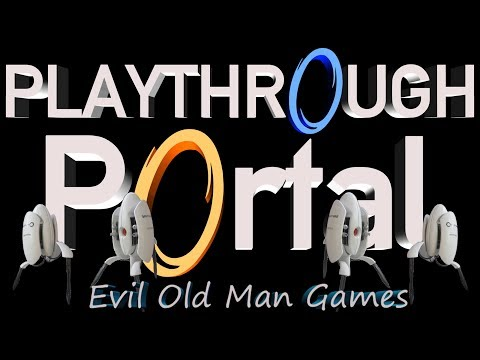 Portal Play through Levels 1-18 Complete  Walk through  Ther
